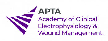 APTA Academy of Clinical Electrophysiology & Wound Management